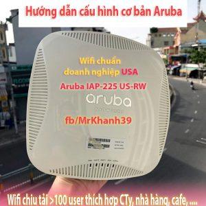 Wifi CHUYÊN DỤNG ARUBA